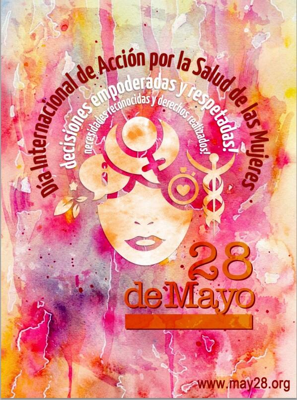 Cartel Campaña 28 de Mayo: Día Internacional de Acción por la Salud de las Mujeres